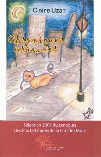 Chroniques urbaines - ClaireUzan
