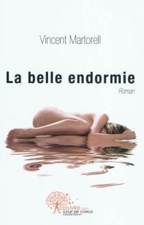 La belle endormie - VincentMartorell