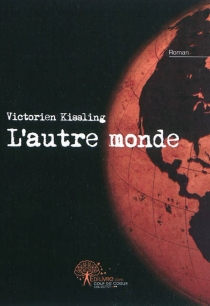 L'autre monde - VictorienKissling