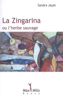 La zingarina ou l'herbe sauvage - SandraJayat