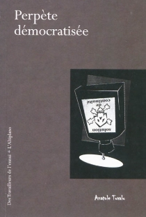 Perpète démocratisée - AnatoleTuvalu