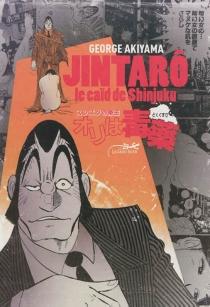 Jintarô, le caïd de Shinjuku - GeorgeAkiyama
