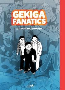 Gekiga fanatics - MasahikoMatsumoto