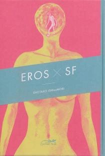 Eros X SF - ShotaroIshinomori