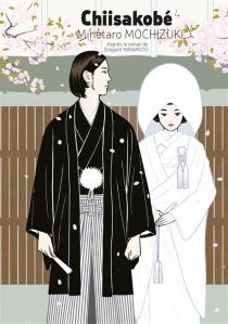 Chiisakobé : le serment de Shigeji - MinetaroMochizuki