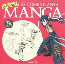 Dessiner les combattants manga -
