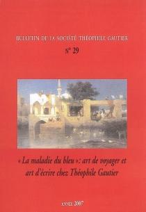 Bulletin de la société Théophile Gautier, n° 29 -