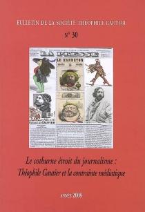 Bulletin de la société Théophile Gautier, n° 30 -