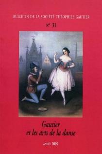 Bulletin de la société Théophile Gautier, n° 31 -