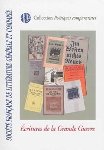 Ecritures de la Grande Guerre - Société française de littérature générale et comparée