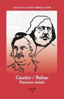 Bulletin de la société Théophile Gautier, n° 37 -