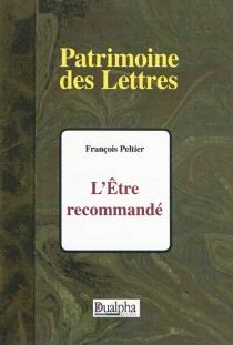 L'être recommandé - FrançoisPeltier