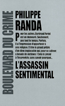 L'assassin sentimental - Philippe Randa