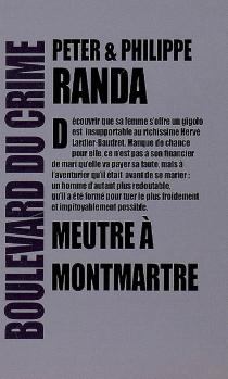 Meurtre à Montmartre - PhilippeRanda
