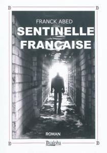 Sentinelle française - FranckAbed