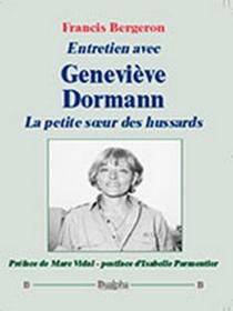 Entretien avec Geneviève Dormann, la petite soeur des hussards - FrancisBergeron