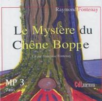 Le mystère du chêne Boppe - RaymondFontenay