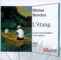 L'étang : texte intégral - MichelBondon