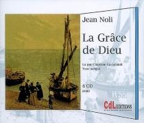 La grâce de Dieu : texte intégral - JeanNoli
