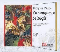 La vengeance de Bogis : texte intégral - JacquesPince