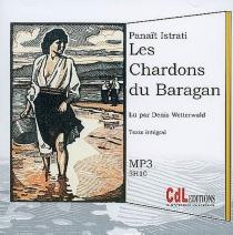 Les chardons du Baragan - PanaïtIstrati