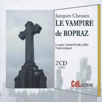 Le vampire de Ropraz - JacquesChessex