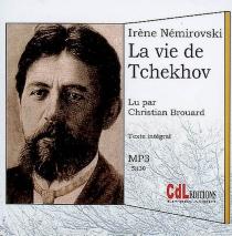 La vie de Tchekhov - IrèneNémirovsky
