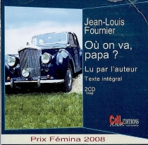 Où on va, papa ? - Jean-Louis Fournier