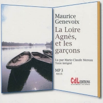 La Loire, Agnès et les garçons - MauriceGenevoix