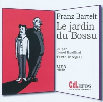 Le jardin du bossu - FranzBartelt