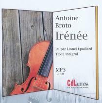Irénée : texte intégral - AntoineBroto