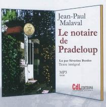 Le notaire de Pradeloup - Jean-PaulMalaval