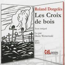 Les croix de bois - RolandDorgelès
