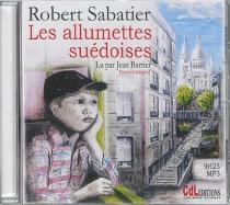 Les allumettes suédoises - RobertSabatier