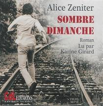 Sombre dimanche - AliceZeniter