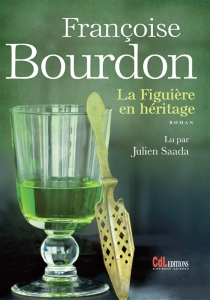 La figuière en héritage - FrançoiseBourdon