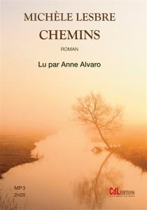 Chemins - MichèleLesbre