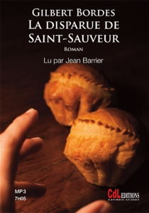 La disparue de Saint-Sauveur - Gilbert Bordes