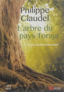 L'arbre du pays Toraja - PhilippeClaudel