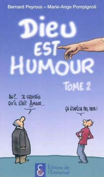 Dieu est humour - BernardPeyrous