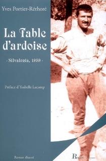 La table d'ardoise : Silvalonia, 1959 - YvesPortier-Réthoré