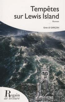 Tempêtes sur Lewis Island - GinieLe Garçon