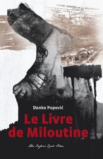 Le livre de Miloutine - DankoPopovic