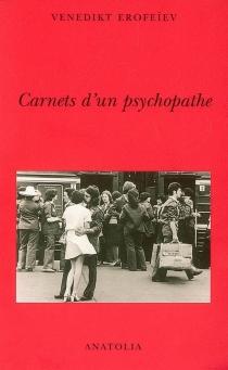 Carnets d'un psychopathe - VenediktErofeev