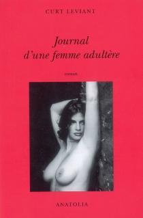 Journal d'une femme adultère - CurtLeviant