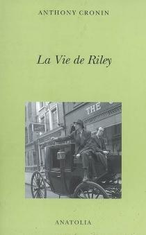 La vie de Riley - AnthonyCronin
