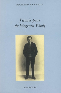 J'avais peur de Virginia Woolf - Richard Kennedy