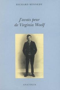 J'avais peur de Virginia Woolf - RichardKennedy