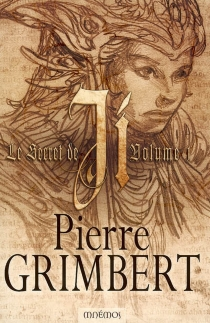Le secret de Ji | Volume 1 - Pierre Grimbert