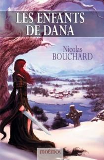 Les enfants de Dana - NicolasBouchard